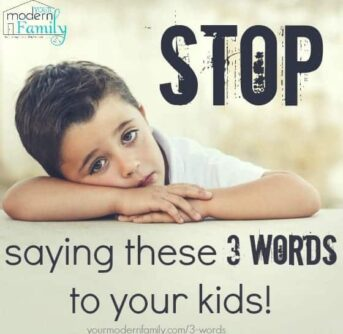 stop saying this to your kids