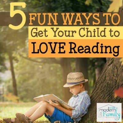 5 Fun Ways to Get Your Child to Love Reading