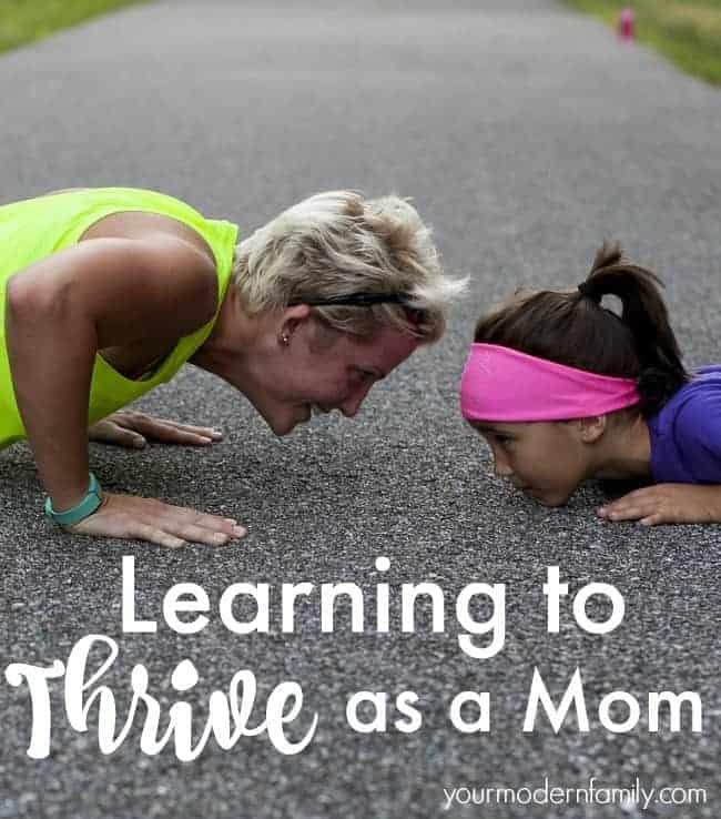 Step beyond survival mode and start to thrive as a mom