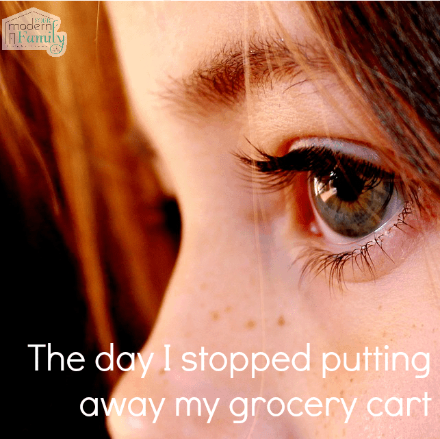 why I stopped putting away the grocery cart