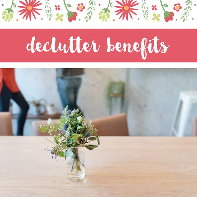 30 day declutter benefits