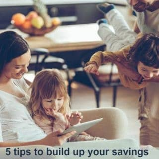 5 tips to build up your savings