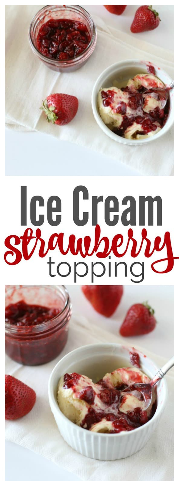 Strawberry Ice Cream Topping