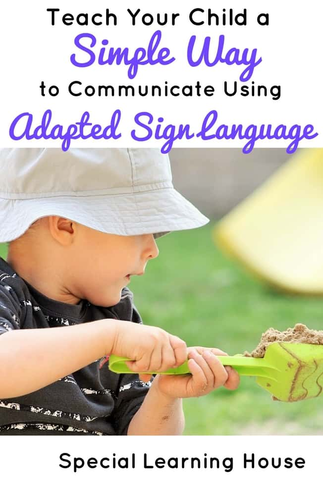 7 Steps to teach your child with autism to communicate using adapted sign language