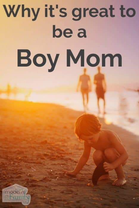 why it's great to be a boy mom