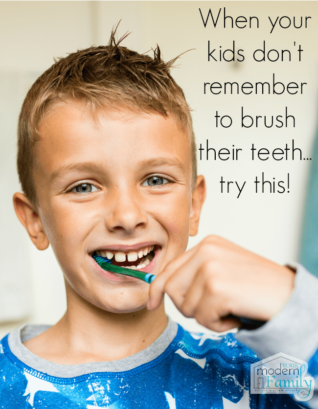 When your kids don't remember to brush their teeth - Your Modern Family