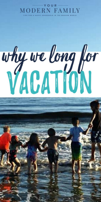 Why We Long for Vacation