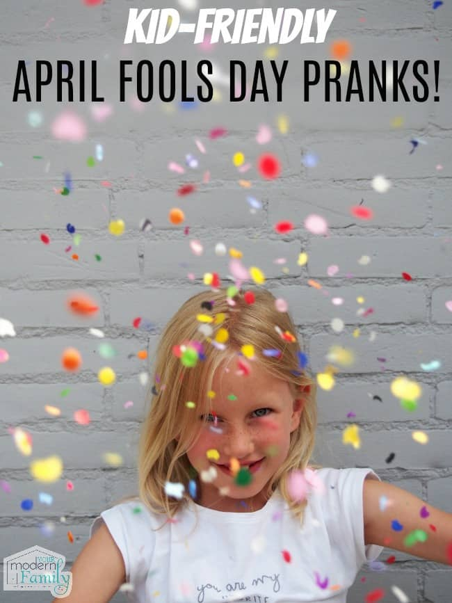 Kid-friendly April fools day pranks