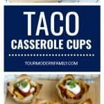 5 Ingredient Taco Casserole Cups Recipe