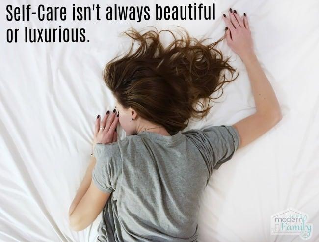self care isn't always beautiful
