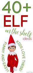 40 elf on the shelf ideas