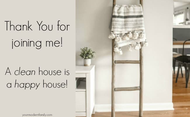 Thank you for joining me for a clean house!