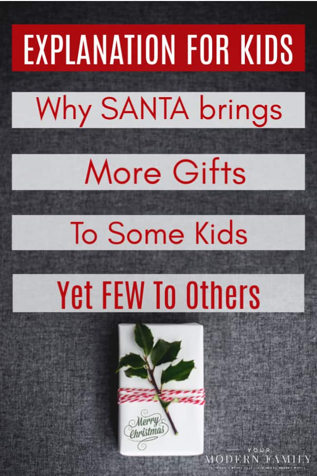 Explanation of why Santa brings more gifts to certain kids & none to others