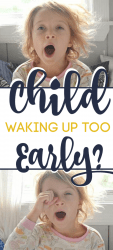 Child waking up too early? Try this!