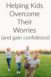 Helping kids overcome their worries & gain confidence