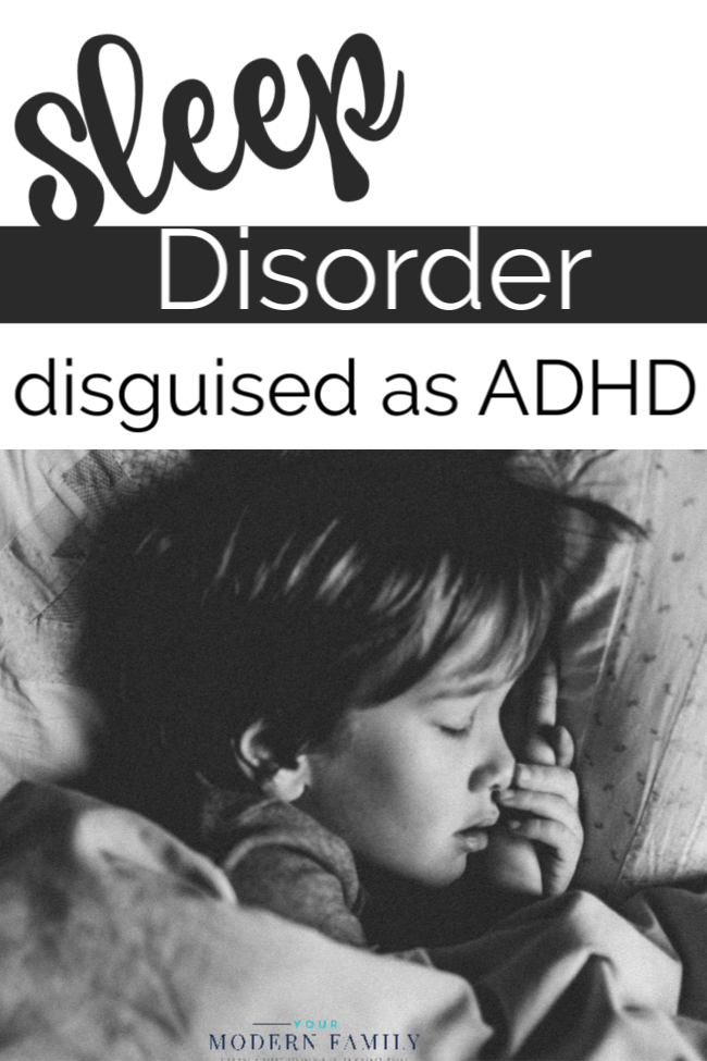 sleep disorder disguised as ADHD