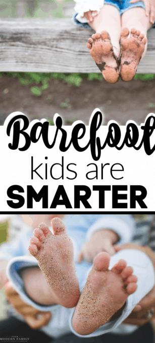 Kids who go barefoot are smarter, happier & healthier! 5