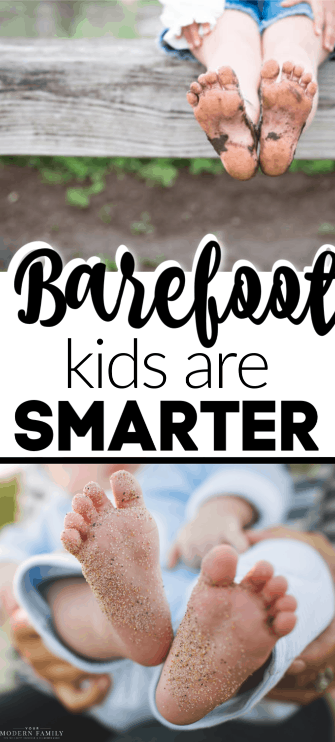Kids who go barefoot are smarter, happier & healthier!