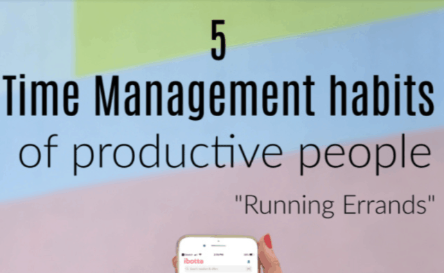 5 Time Management habits of productive people_ Running Errands