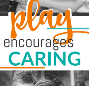 A colorful text about play encourages caring.
