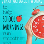 5 practical & helpful time-saving tips for school mornings