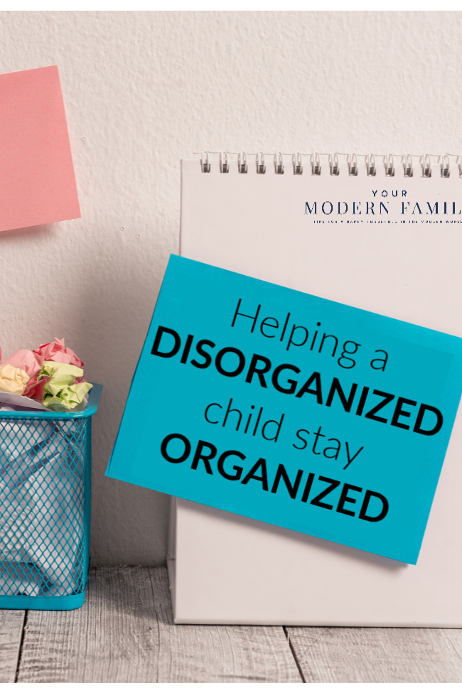 Tips for helping the disorganized child be more organized