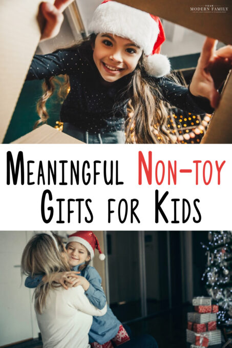 50+ Meaningful NON-TOY Gifts that kids will LOVE (& remember forever!)