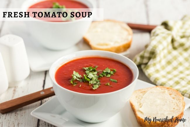 Fresh Tomato Soup from Garden Tomatoes