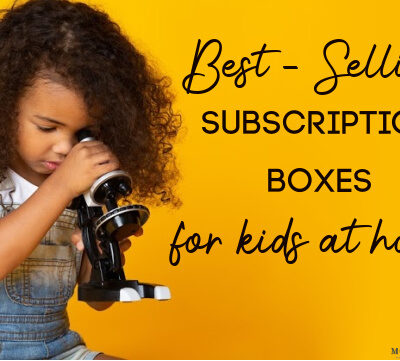 best-selling subscription boxes for kids at home
