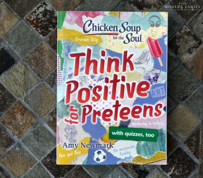 chicken soup for the preteen soul - positive thinking!