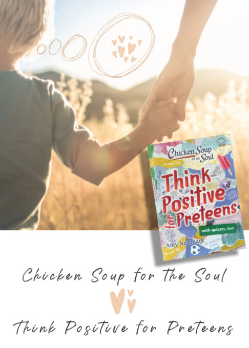 Positive Thinking for preteens