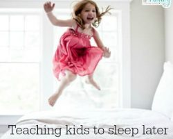 Kids waking too early?  Try this!